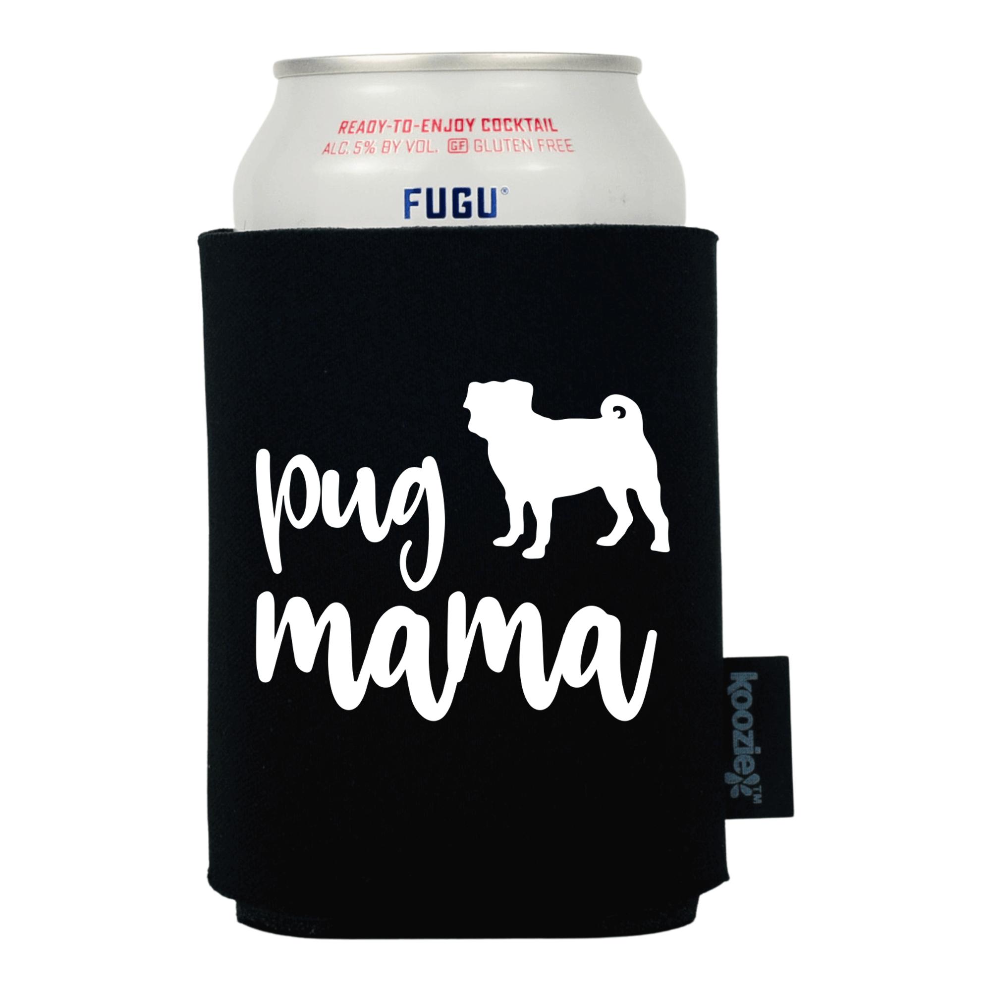 Pug Mama Pet Lovers Koozie®