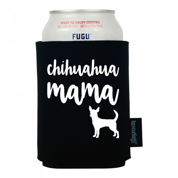 Chihuahua Mama Pet Lovers Koozie®